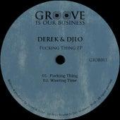 Fucking Thing by Derek