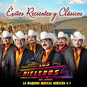 Play & Download Éxitos Recientes y Clásicos by Los Rieleros Del Norte | Napster