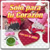 Sólo para Tu Corazón : Te Juro Que Te Amo by Various Artists