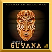Play & Download Guyana by Matteo | Napster