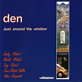 Play & Download Just Around the Window by The Den | Napster