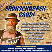 Play & Download A zünftige Frühschoppen-Gaudi - Folge 2 by Various Artists | Napster