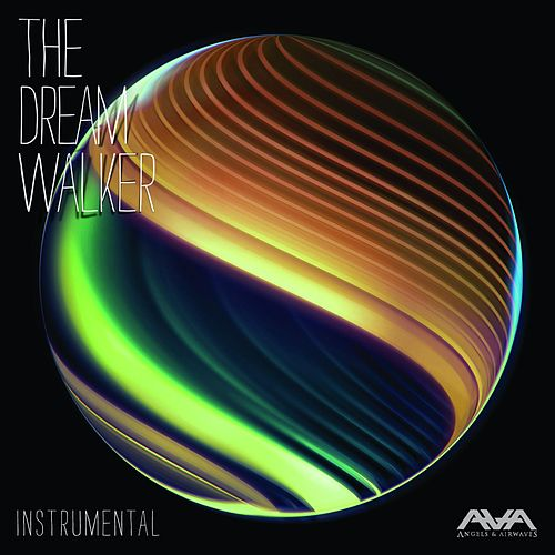 Play & Download The Dream Walker (Instrumental) by Angels & Airwaves | Napster
