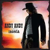 Ironia by Andy Andy