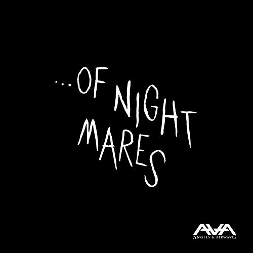 Play & Download ...of Nightmares by Angels & Airwaves | Napster