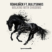Play & Download Walking With Shadows by John Dahlbäck | Napster