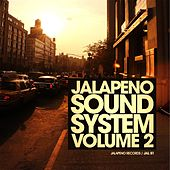 Jalapeno Sound System, Vol. 2 by Various Artists
