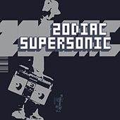 Play & Download Supersonic - Single by Zodiac | Napster