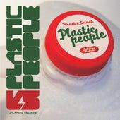 Plastic People by Kraak & Smaak