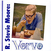 Play & Download Verve by R Stevie Moore | Napster