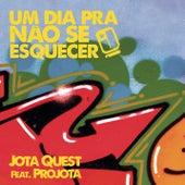 Play & Download Um Dia Pra Não Se Esquecer (Sunrise) by Jota Quest | Napster