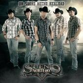 Play & Download Un Sueño Hecho Realidad by Sueño Norteño | Napster