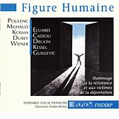 Figure Humaine by Ensemble Vocal Français