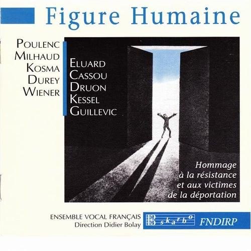 Play & Download Figure Humaine by Ensemble Vocal Français | Napster