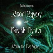 Play & Download Works for Two Violins by Janos Negyesy | Napster