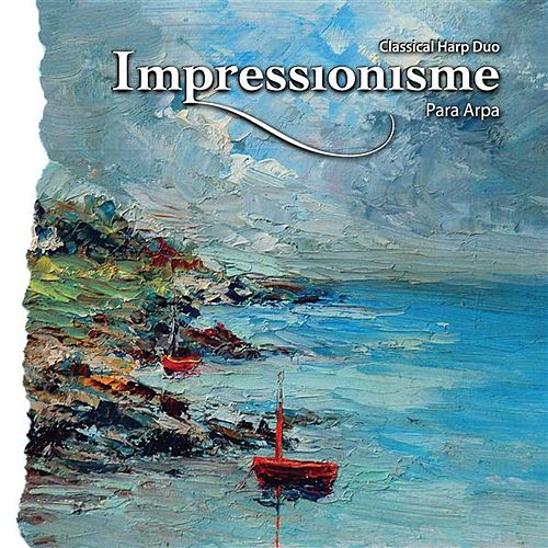 Play & Download Impressionisme by Para Arpa | Napster