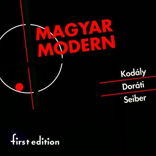 Play & Download Seiber, Doráti, Kodály: Magyar Modern (Hungarian Modern) by Louisville Orchestra | Napster