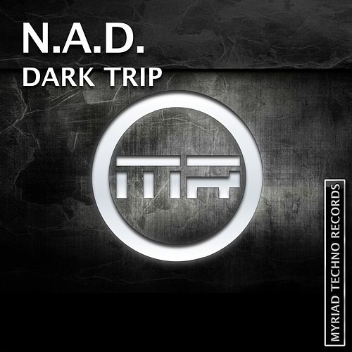Play & Download Dark Trip by Nad | Napster