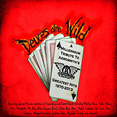 Play & Download Deuces Are Wild: A Tribute To Aerosmith by Various Artists | Napster