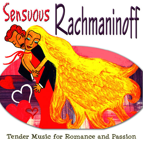Play & Download Sensuous Rachmaninoff by Dubravka Tomsic | Napster