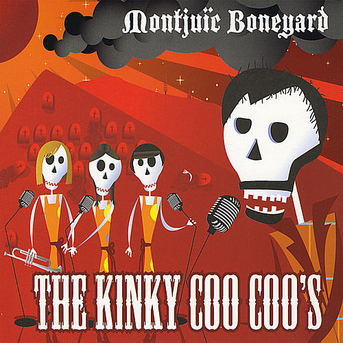 Play & Download Montjuic Boneyard by Kinky Coo Coo's | Napster