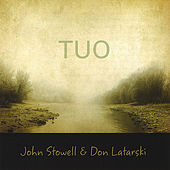 Play & Download Tuo by John Stowell | Napster