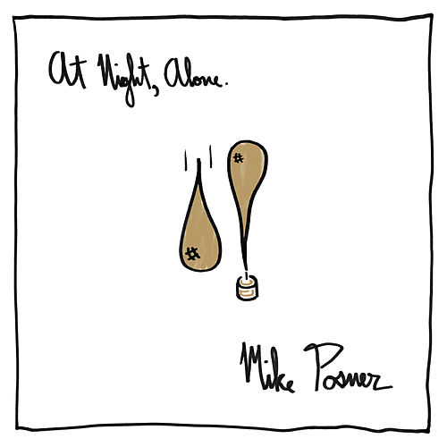 Play & Download At Night, Alone. by Mike Posner | Napster