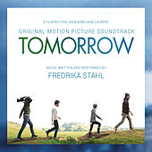 Play & Download Tomorrow (Original Motion Picture Soundtrack) by Fredrika Stahl | Napster