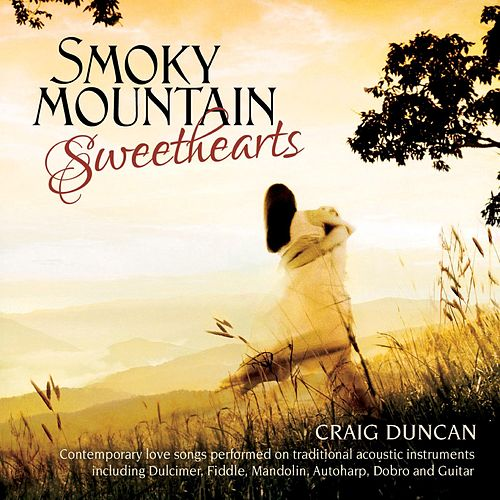 Smoky Mountain Sweethearts by Craig Duncan