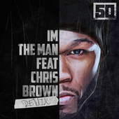 Play & Download I'm The Man (Remix) by 50 Cent | Napster