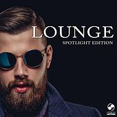 Play & Download Lounge Spotlight Edition by Various Artists | Napster