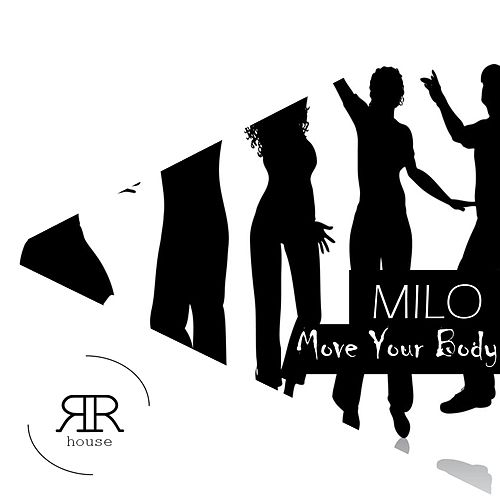 Move Your Body by Milo