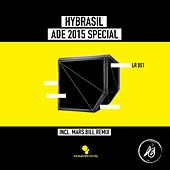 Play & Download ADE 2015 Special by Hybrasil | Napster