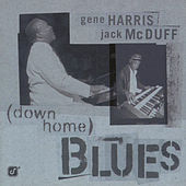 Play & Download Down Home Blues by Gene Harris | Napster