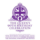 Play & Download The Queen's 90th Birthday Celebration by Various Artists | Napster