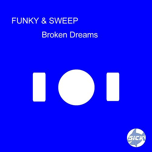 Broken Dreams by Funky