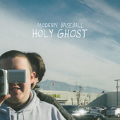 Play & Download Holy Ghost by Modern Baseball | Napster