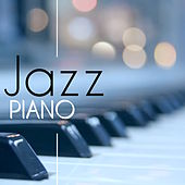Jazz Piano - Smooth Jazz with Touching Piano Solo for Romantic Dinner & Sensual Massage by Smooth Jazz (1)