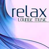 Relax - Lounge Music: Piano Jazz, Chillout & Lounge Music Background for Dinner and Cocktail by Relaxing Instrumental Jazz Ensemble