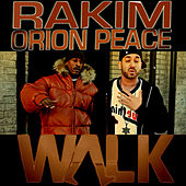 Walk - Single by Rakim