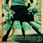 Play & Download Sound Offerings from South Africa, Vol. 2 by Various Artists | Napster