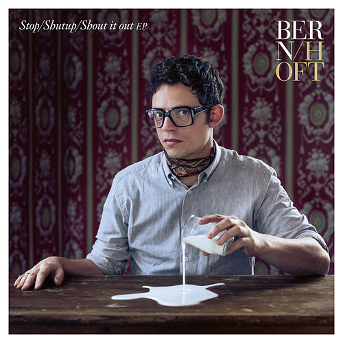 Stop/Shutup/Shout It Out EP von Bernhoft