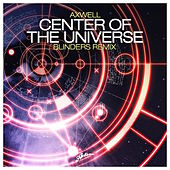 Center Of The Universe (Blinders Remix) by Axwell
