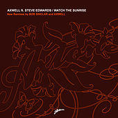 Play & Download Watch The Sunrise (Remixes) by Axwell | Napster