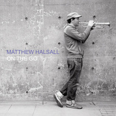 On The Go (Special Edition) by Matthew Halsall
