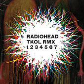 Play & Download TKOL RMX 1234567 by Radiohead | Napster