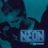 Play & Download Sozinho by Neon | Napster