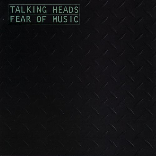 Play & Download Fear Of Music by Talking Heads | Napster