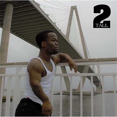 Play & Download 2 Tall by 2 Tall | Napster
