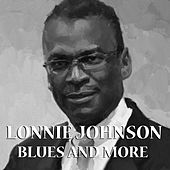Play & Download Blues And More by Lonnie Johnson | Napster